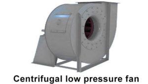 Centrifugal low pressure fan